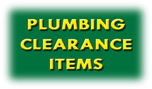 Plumbing Clearance Items